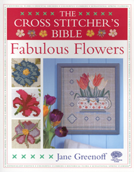Borduurboek The Cross Stitcher's Bible Fabulous Flowers - David & Charles