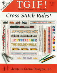 Cross Stitch Chart TGIF! Cross Stitch Rules - Jeanette Crews Designs