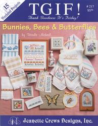 Cross Stitch Chart TGIF! Bunnies, Bees & Butterflies - Jeanette Crews Designs